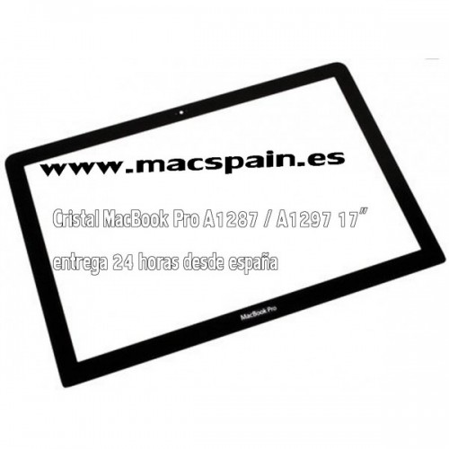 "Cristal Frontal repuesto MacBook Pro 17"" A1297 / A1287"